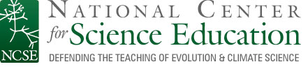 NCSE, National Center for Science Education. Defending the Teaching of Evolution in Public Schools.